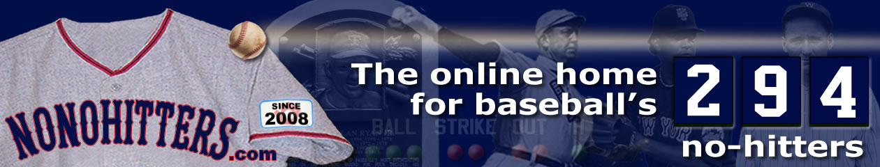 Baseball no-hitters at NoNoHitters.com