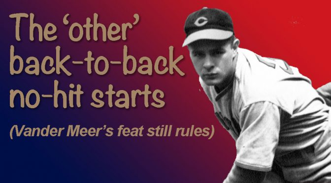 Back-to-back no-hit starts, Part 2 of 6 — Frank MacCormack