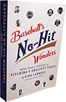 Baseball's No-Hit Wonders